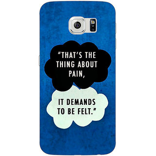 Absinthe TFIOS Thats the thing about Pain  Back Cover Case For Samsung S6