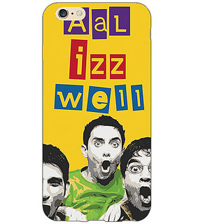 Absinthe Bollywood Superstar Three Idiots All is Well Back Cover Case For Apple iPhone 6S