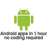 Build Android Apps in 1 Hour with No Coding Required