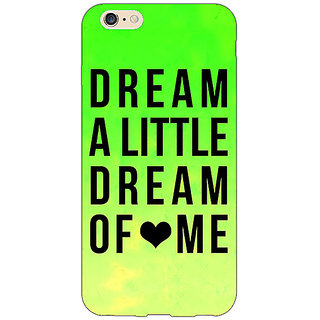 EYP Dream Love Back Cover Case For Apple iPhone 6 Plus 170092
