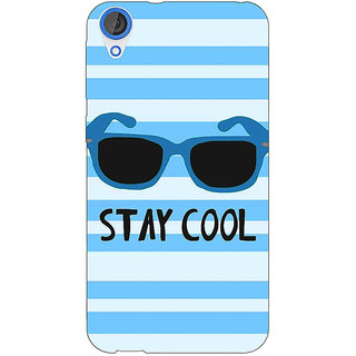 EYP Quotes Stay Cool Back Cover Case For HTC Desire 820Q 291164