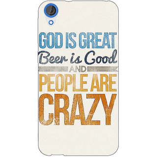 EYP Beer Quote Back Cover Case For HTC Desire 820 Dual Sim 301215