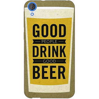 EYP Beer Quote Back Cover Case For HTC Desire 820 Dual Sim 301220