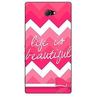 EYP Quotes Life is Beautiful Back Cover Case For Sony Xperia M2 311176