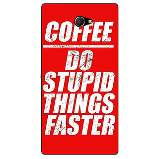 EYP Coffee Quote Back Cover Case For Sony Xperia M2 311269