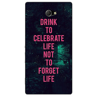EYP Drinking Quote Back Cover Case For Sony Xperia M2 311270