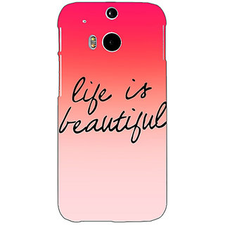 EYP Quotes Life is Beautiful Back Cover Case For HTC One M8 Eye 331172