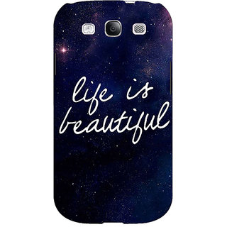 EYP Quotes Life is Beautiful Back Cover Case For Samsung Galaxy S3 51173