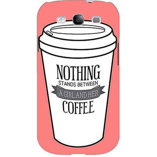 EYP Coffee Quote Back Cover Case For Samsung Galaxy S3 51315