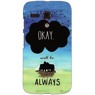 EYP TFIOS Maybe OKAY will be Our Always 2  Back Cover Case For Moto G (1st Gen) 130112