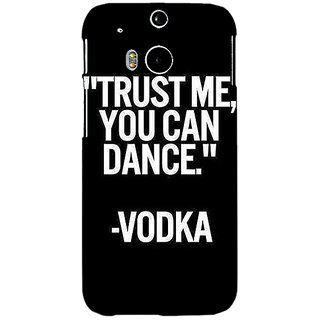EYP Vodka Dance Quote Back Cover Case For HTC One M8 Eye 331287