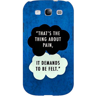 EYP TFIOS Thats the thing about Pain  Back Cover Case For Samsung Galaxy S3 Neo 340107