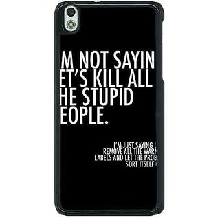 EYP Quote Back Cover Case For HTC Desire 816G 401334