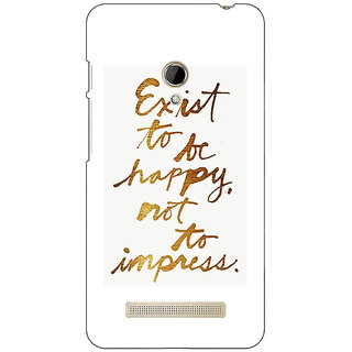EYP Happy Quotes Back Cover Case For Asus Zenfone 5