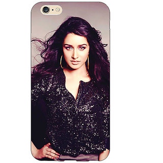 EYP Bollywood Superstar Shraddha Kapoor Back Cover Case For Apple iPhone 6S