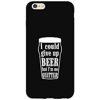 EYP Beer Quote Back Cover Case For Apple iPhone 6S Plus