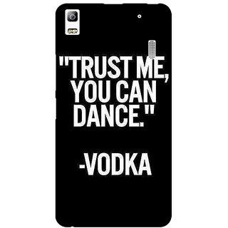 EYP Vodka Dance Quote Back Cover Case For Lenovo K3 Note