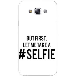 EYP Selfie Quote Back Cover Case For Samsung Galaxy On7