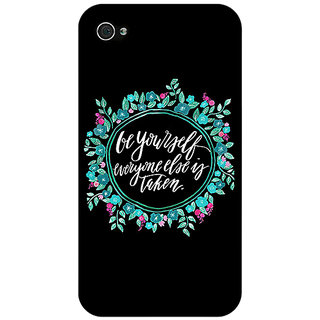 Enhance Your Phone Quotes Be yourself Back Cover Case For Apple iPhone 4 E11151