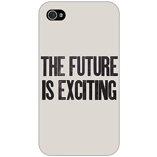 Enhance Your Phone Future Quote Back Cover Case For Apple iPhone 4 E11205