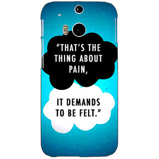 Enhance Your Phone TFIOS Thats the thing about Pain  Back Cover Case For HTC One M8 E140105