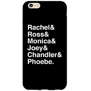 Enhance Your Phone FRIENDS Back Cover Case For Apple iPhone 6 E150446
