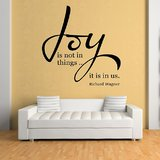 Decals - Myritzy Joy Is Not In Things Living Room Wall Quote