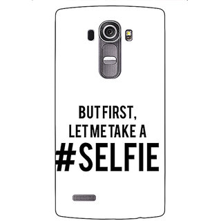 Enhance Your Phone Selfie Quote Back Cover Case For LG G4