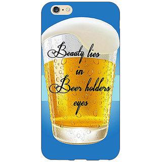 Jugaaduu Beer Holder Back Cover Case For Apple iPhone 6S Plus - J1091208