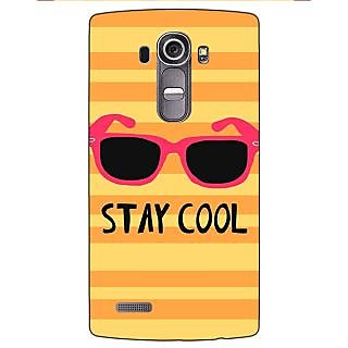 Jugaaduu Quotes Stay Cool Back Cover Case For LG G4 - J1101149