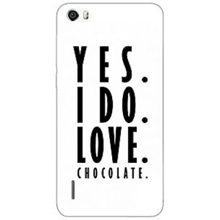 Jugaaduu Chocolate Quote Back Cover Case For Huawei Honor 6 - J861286