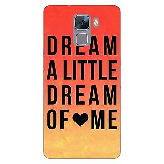 Jugaaduu Dream Love Back Cover Case For Huawei Honor 7 - J870093