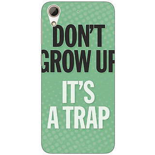 Jugaaduu Quote Back Cover Case For HTC Desire 626 - J921348