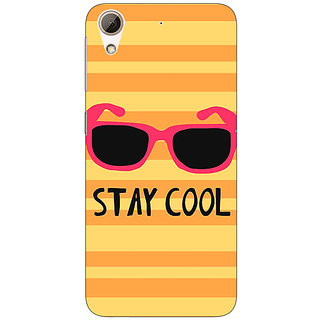 Jugaaduu Quotes Stay Cool Back Cover Case For HTC Desire 626G+ - J941149