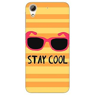 Jugaaduu Quotes Stay Cool Back Cover Case For HTC Desire 626 - J921149