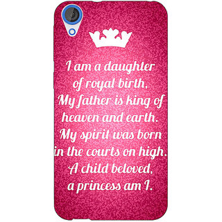 Jugaaduu Princes Quotes Back Cover Case For HTC Desire 826 - J591168