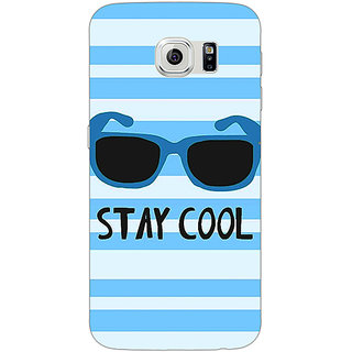 Jugaaduu Quotes Stay Cool Back Cover Case For Samsung S6 Edge - J601164