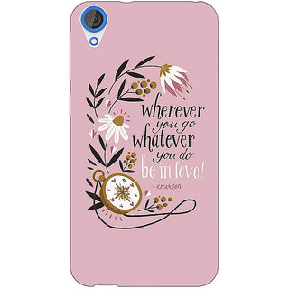 Jugaaduu Quotes Pink Back Cover Case For HTC Desire 826 - J591135