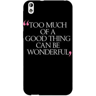 Jugaaduu Quote Back Cover Case For HTC Desire 816 - J1051292