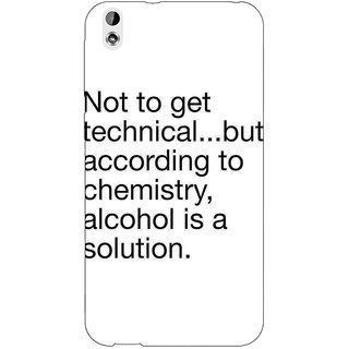 Jugaaduu Alcohol Quote Back Cover Case For HTC Desire 816 - J1051310