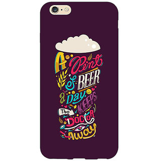 Jugaaduu Beer Quotes Back Cover Case For Apple iPhone 6S Plus - J1091438