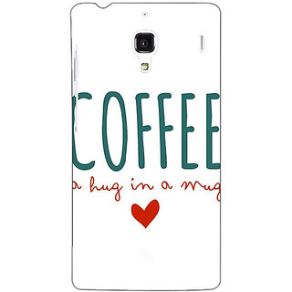 Jugaaduu Coffee Quote Back Cover Case For Redmi 1S - J251299
