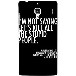 Jugaaduu Quote Back Cover Case For Redmi 1S - J251334