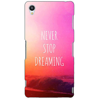Jugaaduu Quotes Never Stop Dreaming Back Cover Case For Sony Xperia Z3 - J261148