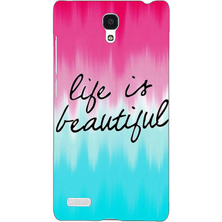 Jugaaduu Quotes Life is Beautiful Back Cover Case For Redmi Note 4G - J241175
