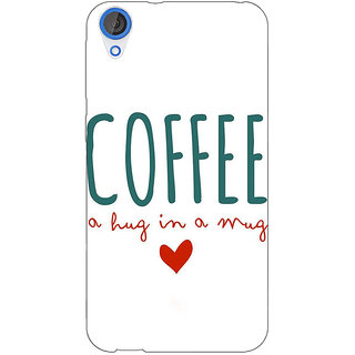 Jugaaduu Coffee Quote Back Cover Case For HTC Desire 820 - J281299