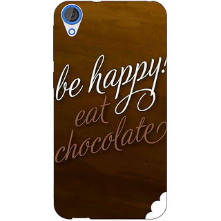 Jugaaduu Chocolate Quote Back Cover Case For HTC Desire 820 - J281330