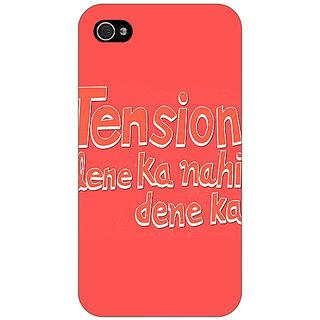 Jugaaduu Tension Lene Ka Nahin Dene Ka Back Cover Case For Apple iPhone 4 - J11127