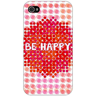 Jugaaduu Quotes Happy Back Cover Case For Apple iPhone 4 - J11154