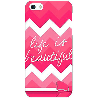 Jugaaduu Quotes Life is Beautiful Back Cover Case For Apple iPhone 5 - J21176